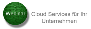 Header Webinar Cloud Services 300x97 - Cloud Services für Ihr Unternehmen